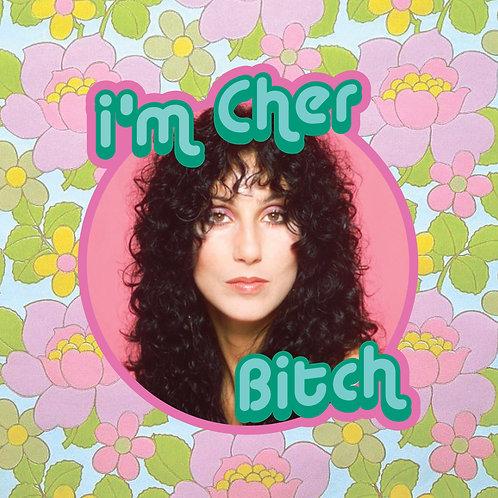 cher - i'm cher bitch - vinyl sticker