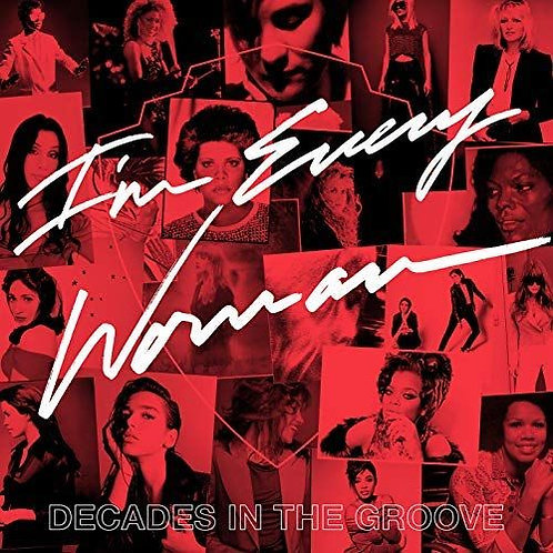 Various Artist -I'm Every Woman Decades in the Groove (LP)