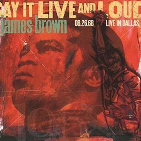 James Brown -Say It Live and Loud: Live in Dallas 08.26.68 [Expanded Edition]