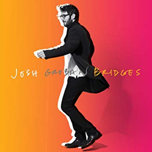 Josh Groban Bridges LP