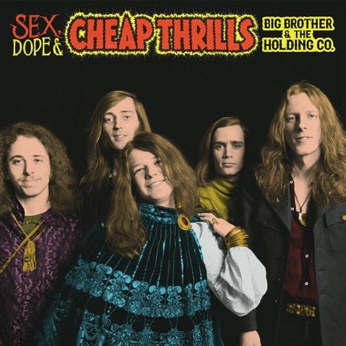 Big Brother and the Holding Company (Janis Joplin) - Sex, Dope and Cheap Thrills