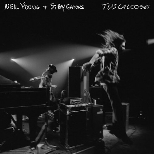 Neil Young and Stray Gators- Tuscaloosa Live (2 LP Vinyl)