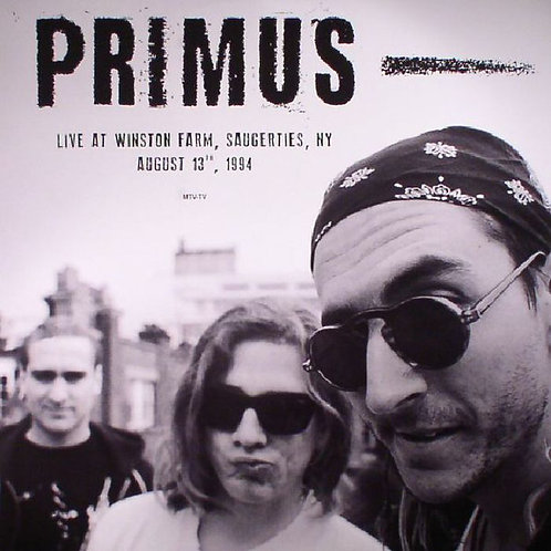 PRIMUS - LIVE AT WINSTON FARM, SAUGERTIES NY AUG 13 1994 LP