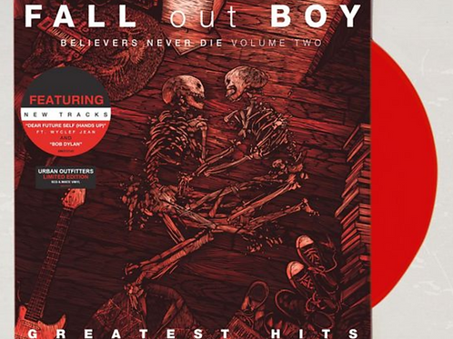 Fall Out Boy - Greatest Hits: Believers Never Die - Volume Two UO Limited LP