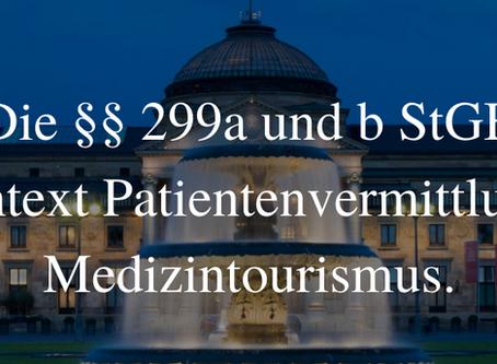 Die §§ 299a und b StGB im Kontext Patientenvermittlung und Medizintourismus