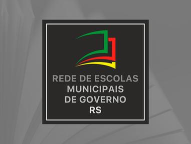 Rede de Escolas Municipais de Governo RS