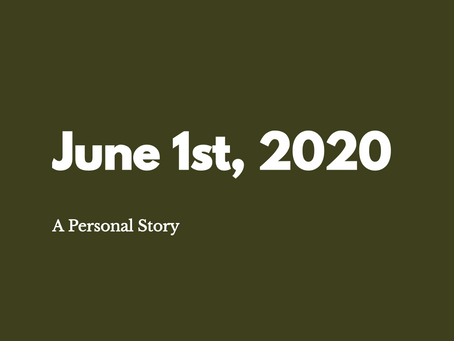 June 1st: A Personal Story