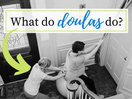 What do doulas actually do?