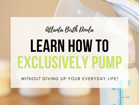 Learn how to exclusively pump without giving up your everyday life!