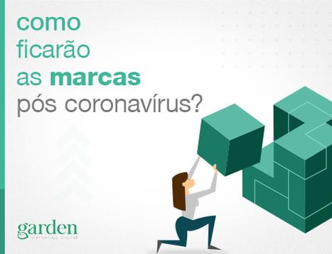Como ficarão as marcas pós coronavírus