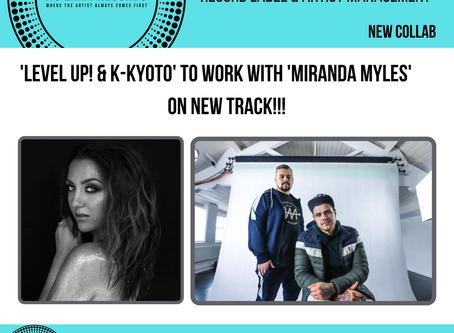 'Level up! & K-kyoto' to work with 'Miranda Myles' on new track!!!