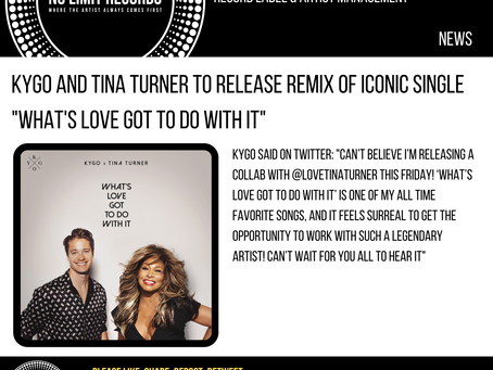 """KYGO AND TINA TURNER TO RELEASE REMIX OF ICONIC SINGLE """"WHAT'S LOVE GOT TO DO WITH IT"""""""