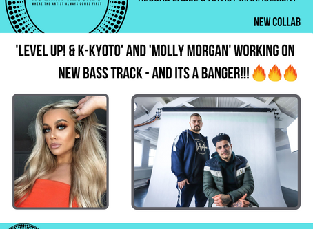 'Level up! & K-kyoto' And 'Molly Morgan' working on new Bass track - And Its a BANGER!!!