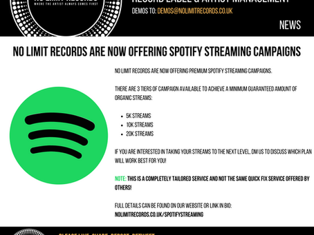 No limit records are now offering Spotify Streaming campaigns
