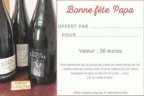 """Carte cadeau""""Fête des Pères"""" - 30 euros"""