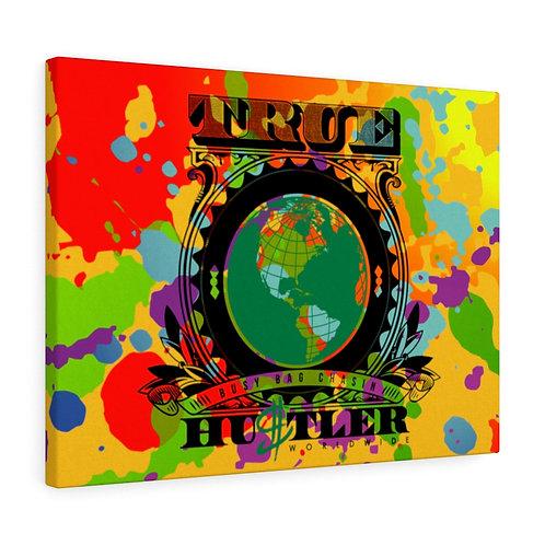 True Hustler World Wide Canvas