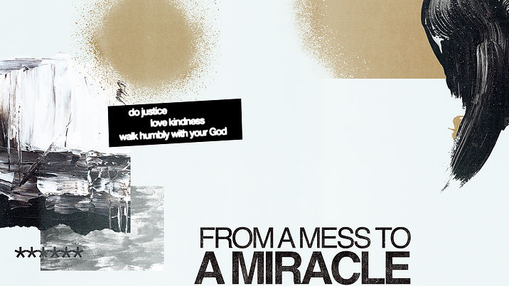 Mess to a Miracle - Newsletter header.jp