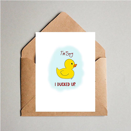 I Ducked Up Card