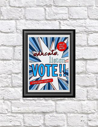 Educate, Listen, VOTE!