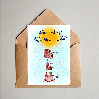 Age Well Greeting Card