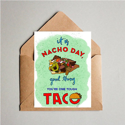 Nacho Day Greeting Card