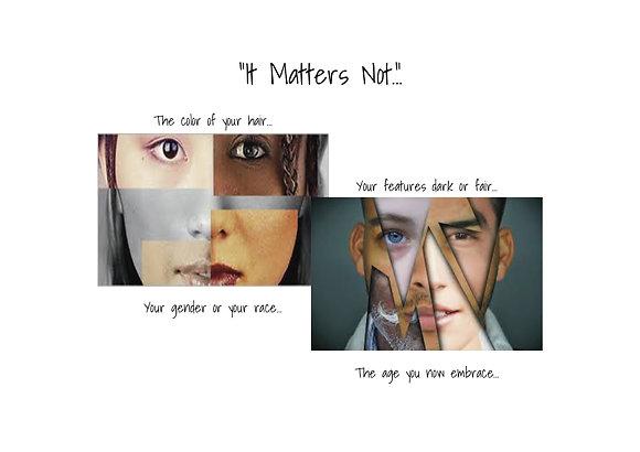 It Matters Not (2)