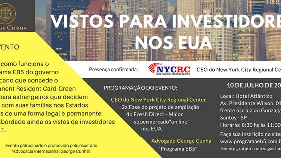 Eventos sobre vistos para investidores nos EUA do escritório Advocacia internacional George Cunha