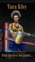 Tiara Riley - When Life Gives You Lemons