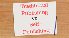 Traditional Publishing vs Self-Publishing
