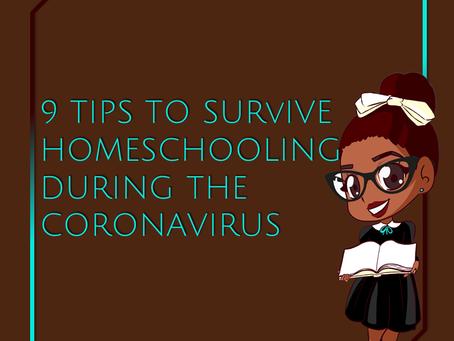 9 Tips to Survive Homeschooling During the Coronavirus