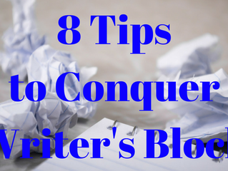 8 Tips to Conquer Writer's Block