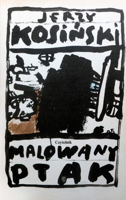 1989 D074334 1989 Jerzy Kosinski pierwsze wyd. Malowanego Ptaka w Polsce ksiazki podpisane Czeslaw Czaplinski  .jpg
