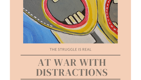 At War with Distractions