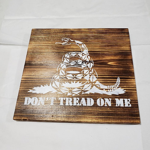 Dont tread on me wood sign