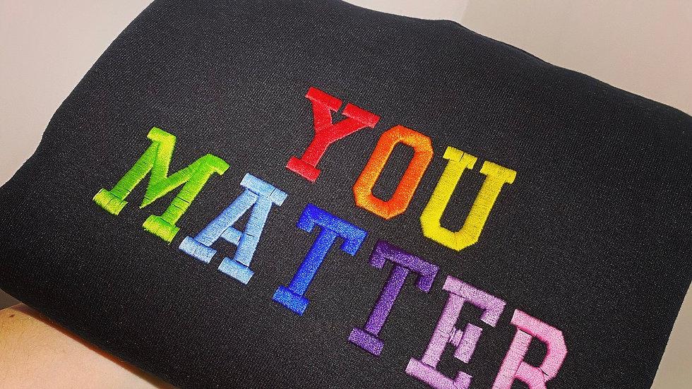 You Matter Embroidered Adult Sweatshirt