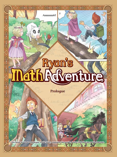 Ryan's Math Adventure Prologue: The Beginning of the Journey