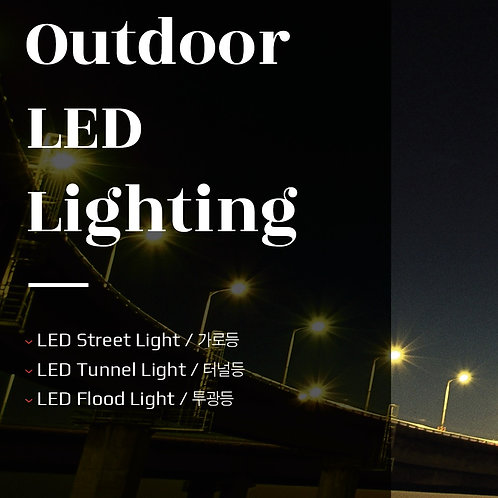 LED outdoor lights(street, tunnel, security, High bay, flood, etc..)
