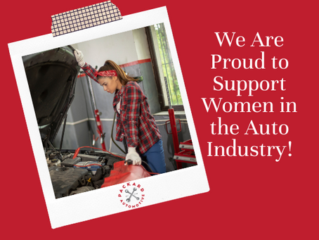 We Are Proud To Support Women In the Auto Industry