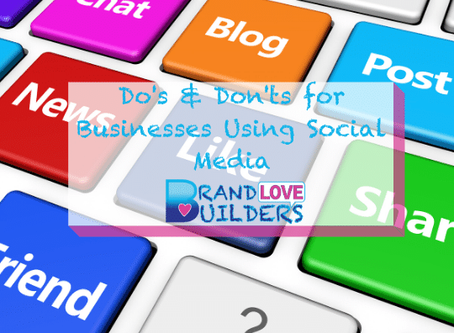 Do's & Don'ts For Businesses Using Social Media