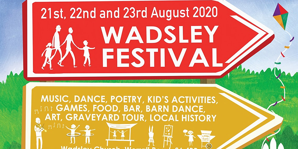 Wadsley Festival 21st, 22nd and 23rd 2020