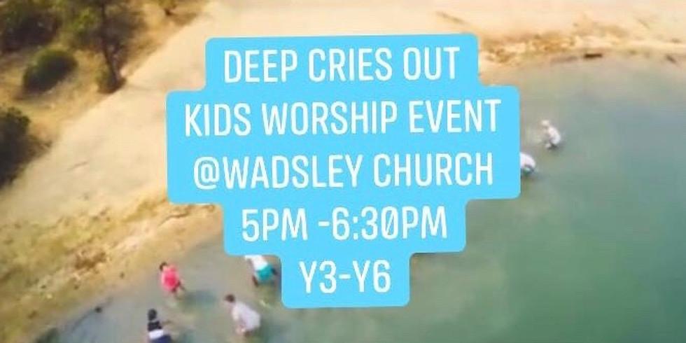 Deep Cries Out - Kids worship event