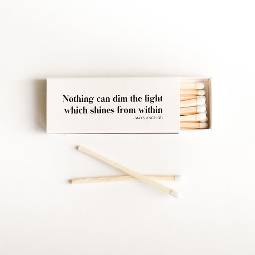 White tipped wooden matches with inspirational quote (front view)
