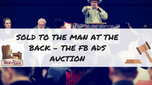 Sold To The Man At The Back – How The Facebook Ads Auction Works