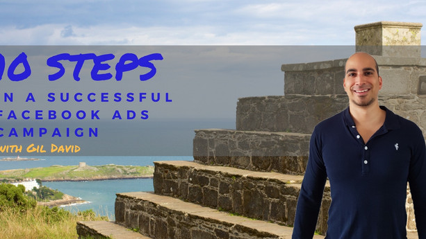 10 Awesome Steps In A Successful Facebook Ads Campaign