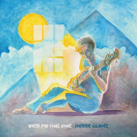 """When You Come Home"" EP by Johnnie Gilmore"