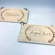 Better Together Wooden Signs