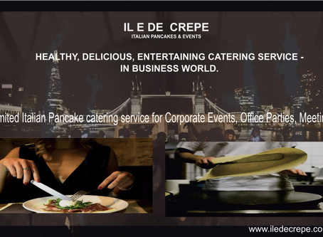 Corporate Catering | Brand New Approach  with IL E DE CREPE | London