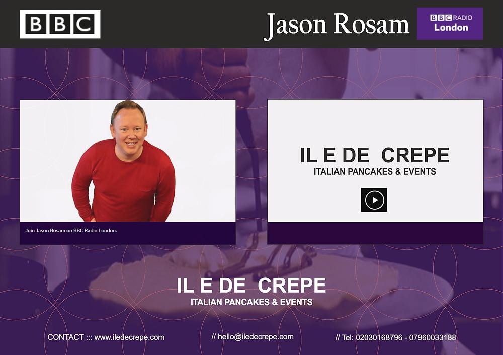IL E DE CREPE`s is on BBC Radio London - Jason Rosam`s Early Breakfast Show