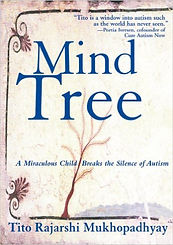 Book cover for The Mind Tree: A Miraculous Child Breaks the Silence of Autism