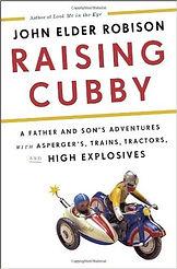 Book cover for Raising Cubby by John Elder Robison